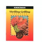 Kikkoman Thrilling Grilling Cookbook