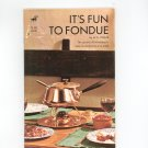 Its Fun To Fondue Cookbook by M.N. Thaler Vintage Item 0912740000