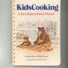 Kids Cooking A Very Slightly Messy Manual Cookbook 0932592147
