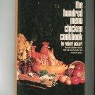 Vintage The Hundred Menu Chicken Cookbook Robert Ackart 0883651114