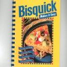 Bisquick Makes It Easy Cookbook 0934474826