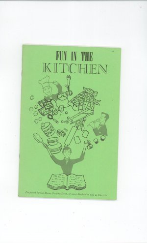 Fun In The Kitchen Cookbook by Rochester Gas &amp; Electric Company Vintage Regional New York