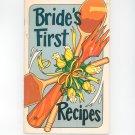 Vintage Bride's First Recipes Cookbook Irena Chalmers 1975