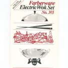 Faberware Electric Wok Set No. 303 Cookbook and Manual