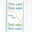 Florida Seafood Favorite Recipes Cookbook Barbara Malone 1982