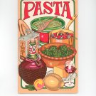 Pasta Cookbook Irena Chalmers 1979