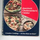 America's Clockwatcher's Cuisine Cookbook R T French 1985