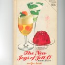 The New Joys Of Jello Recipe Book Cookbook Vintage Jell O Jell-O