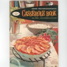 Vintage Good Housekeeping's Casserole Book Cookbook 5  1958