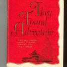 Vintage They Found Adventure Carver Sliker Ball Grose Life In Literature Series 1960