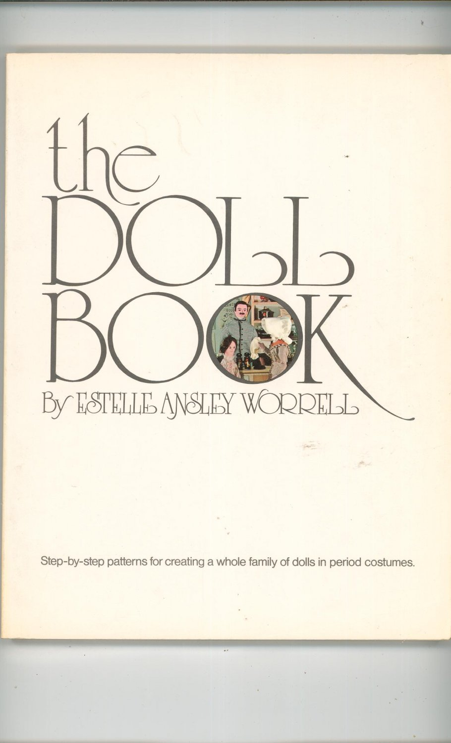 The Doll Book By Estelle Worrell 0442295553 Pattern
