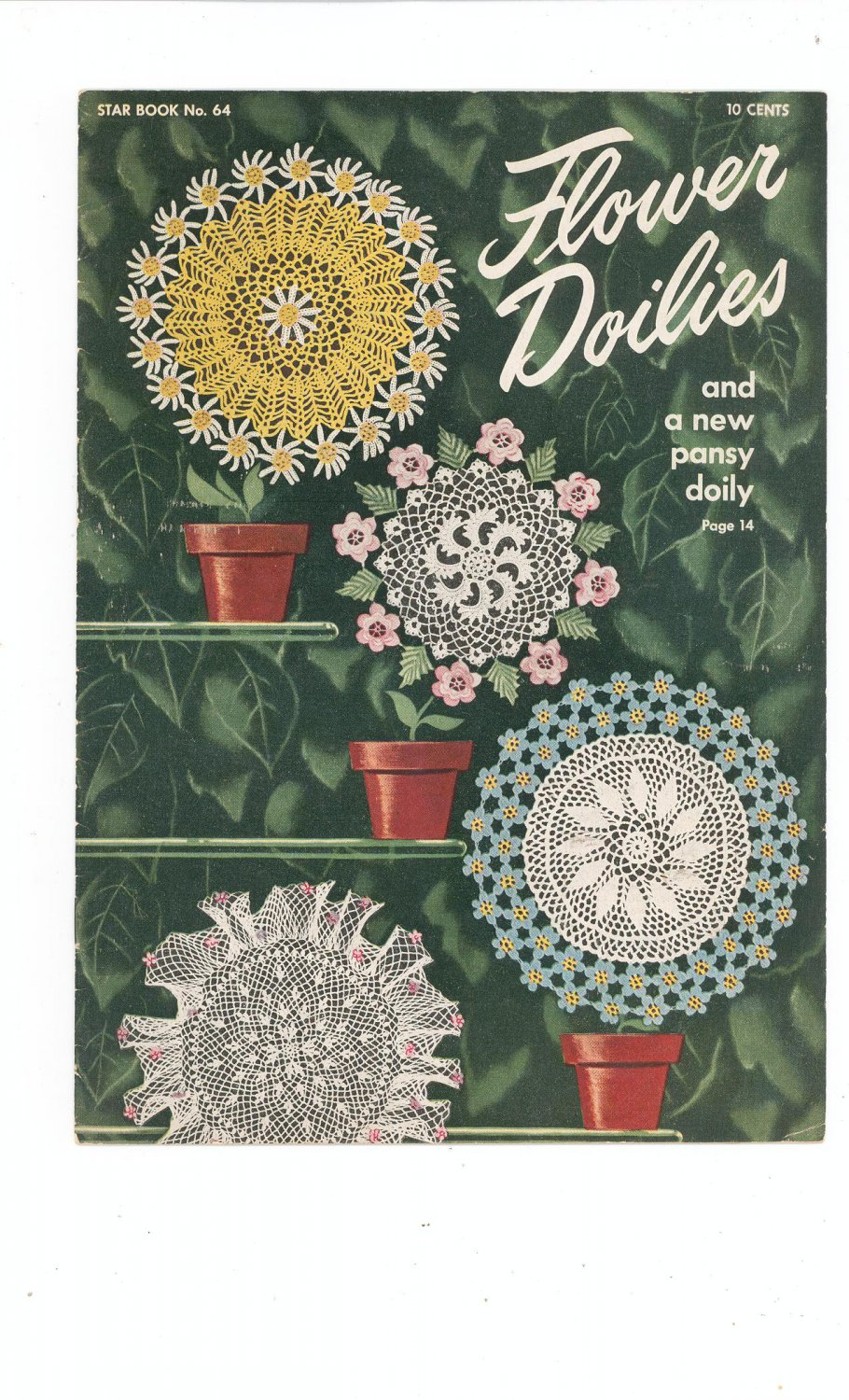 Flower Doilies Star Book Number 64 Vintage 1949 New Pansy Doily