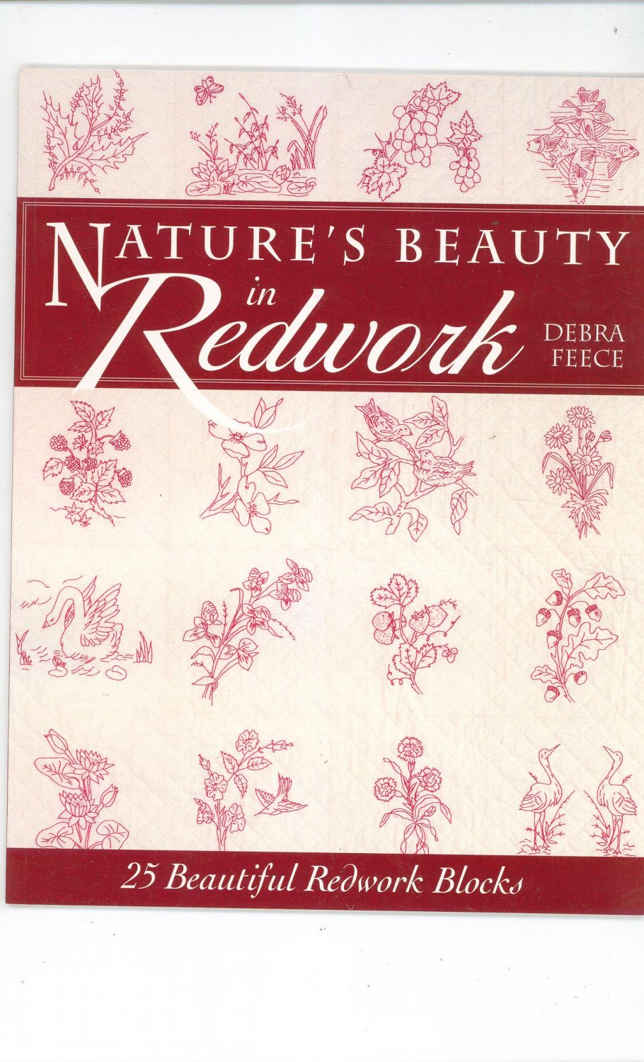 Nature's Beauty In Redwork By Debra Feece Redwork Blocks 1885588607