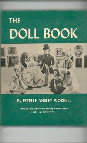 The Doll Book Hard Cover By Estelle Ansley Worrell Patterns