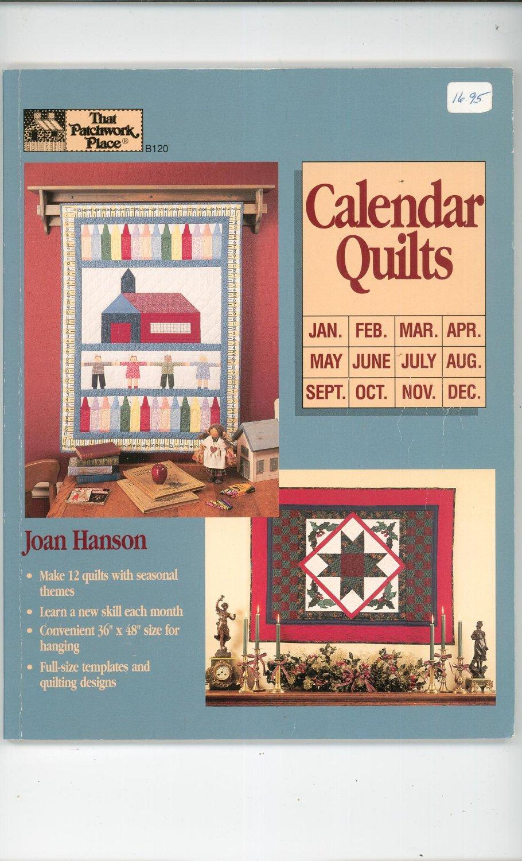 Calendar Quilts By Joan Hanson 0943574773 That Patchwork Place