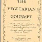 The Vegetarian Gourmet Cookbook Florence & Mickey Bienenfeld 093044048x