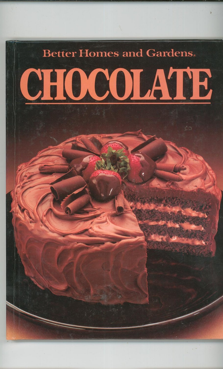 Better Homes And Gardens Chocolate Cookbook 0696013053