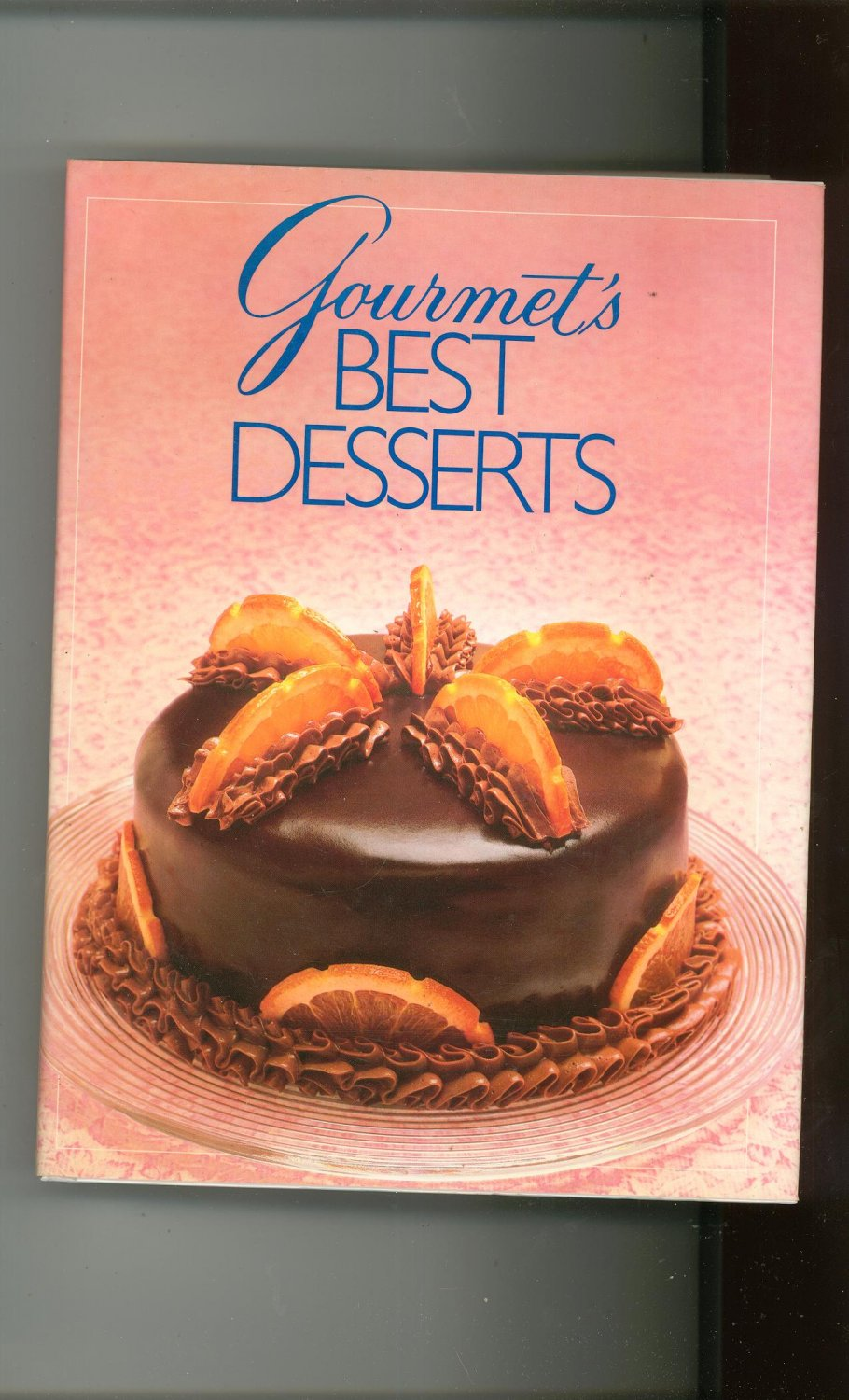 Gourmet's Best Desserts Cookbook 0394564227 Hard Cover