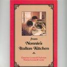 From Nonnie's Italian Kitchen Cookbook E. Parkman & N. Leone 0936635258