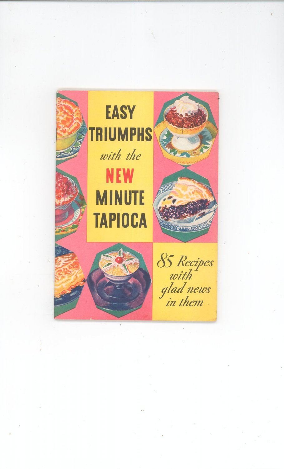 Vintage Easy Triumphs With New Minute Tapioca Recipe Book