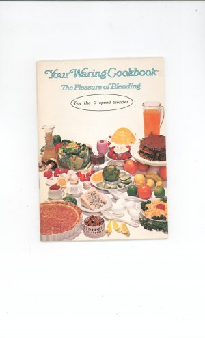 Your Waring Cookbook / Manual 7 Speed Blender Vintage 1970