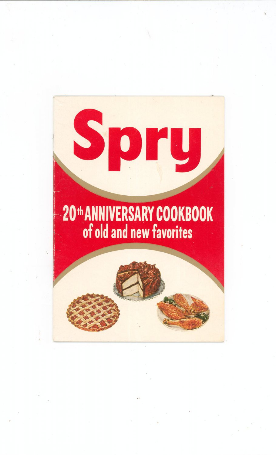 Spry 20th Anniversary Cookbook of Old and New Favorites Vintage 1955