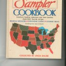 The American Sampler Cookbook Linda Bauer Soup To Desserts 0913383090