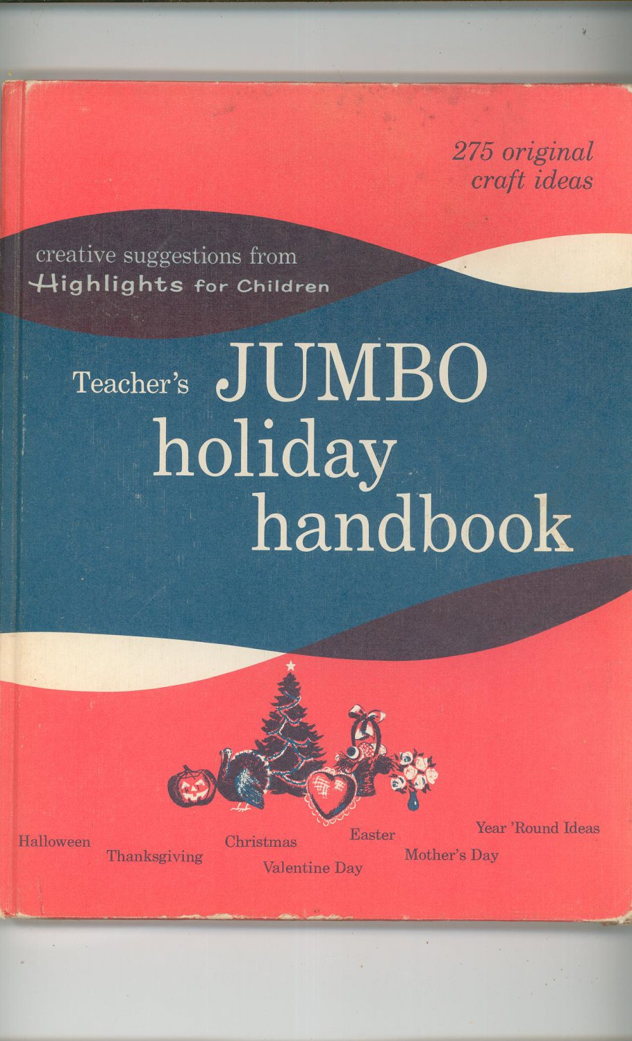 Teacher's Jumbo Holiday Handbook By Highlights For Children Vintage 1963