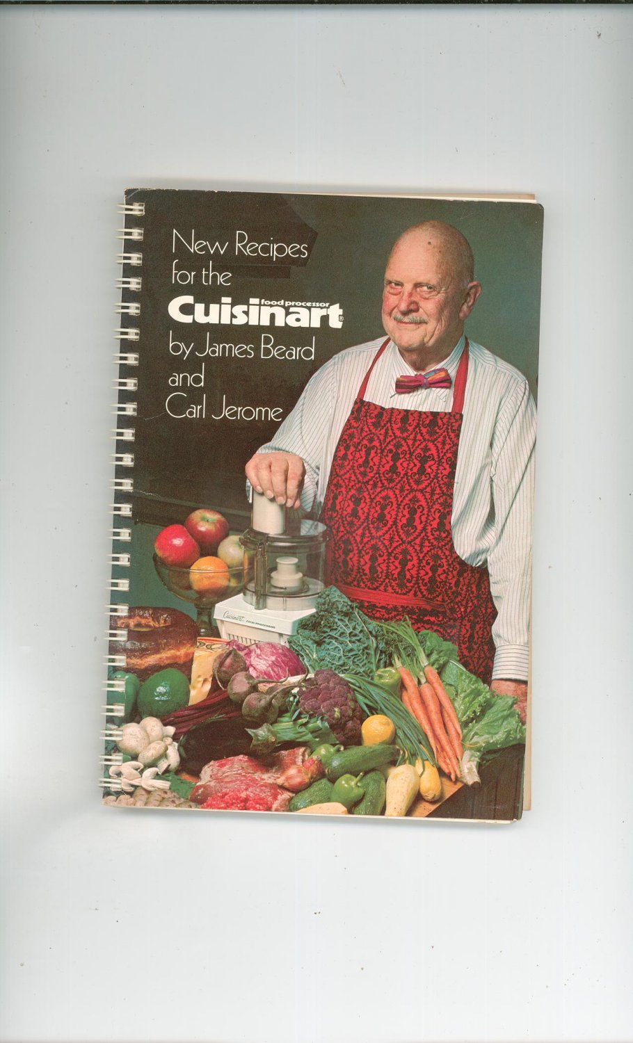 New Recipes for the Cuisinart Cookbook by James Beard & Carl Jerome 093666200x