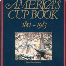 America's Cup Book 1851 - 1983 John Rousmaniere First American Edition 0393032930