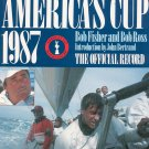 The America's Cup 1987 Bob Fisher & Bob Ross The Official Record First US Edition 0805005803