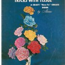 Vintage Tricks With Tissue By Aleene B32 Craft How To Create Book 1967