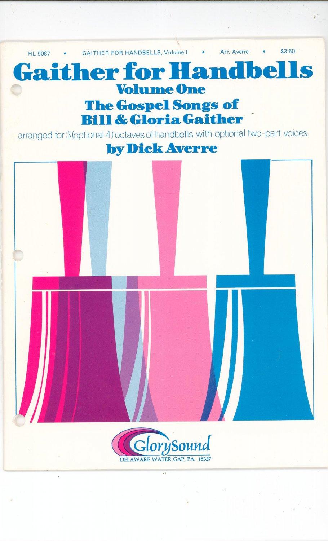 Gaither for Handbells Volume One With Choral Folder Gospel Dick Averre