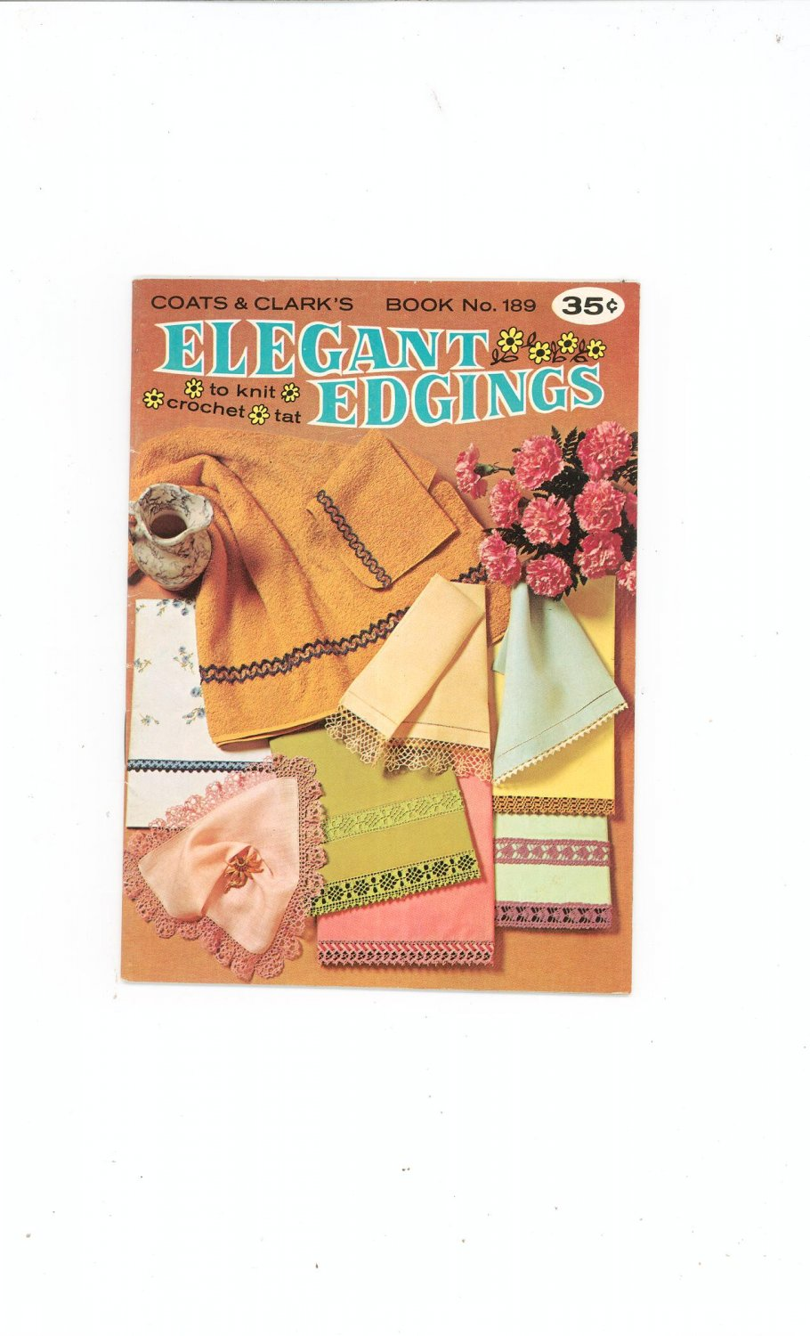 Vintage Coats & Clark's Book No. 189 Elegant Edgings Knit Crochet Tat First Edition