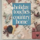 Holiday Touches For The Country Home Leisure Arts Memories In The Making 0942237064