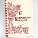 Vintage Regional Bethlehem Recipes Cookbook University Women Pennsylvania 1972