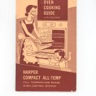 Vintage Harper Compact All Temp Oven Manual And Cookbook Harper Wyman Company
