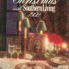 Christmas With Southern Living 1992 First Printing 0848710916