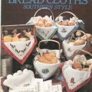 Bread Cloths Southern Style By Edi Sweet Leisure Arts 598