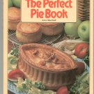 The Perfect Pie Book Cookbook By Anne Marshall 0831768703