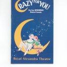 Crazy For You Royal Alexandra Theatre Souvenir Program