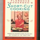 Florence Henderson's Short Cut Cooking Cookbook 0688363777