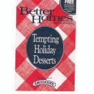 Better Homes And Gardens Tempting Holiday Desserts Cookbook