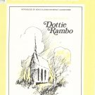 Vintage I Just came Into His Presence By Dottie Rambo 1979