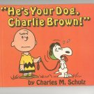 Vintage He's Your Dog Charlie Brown First Edition The World Publishing