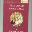 Vintage Best Loved Fairy Tales Of Crane & Selections A Child's Garden Of Verses Dandelion Library