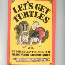 Vintage Let&#39;s Get Turtles By Millicent S. Selsam 1965 Hard Cover