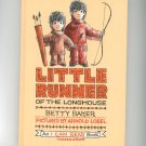 Vintage Little Runner Of The Longhouse By Betty Baker 1962 Hard Cover