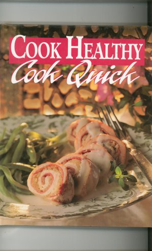 Cook Healthy Cook Quick Cookbook Today's Gourmet 0848714245