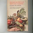 Elena's Secrets Of Mexican Cooking Cookbook By Elena Zelayeta